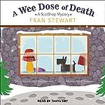 A Wee Dose of Death: ScotShop Mystery Series, Book 2 | Fran Stewart
