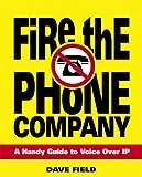 Fire the Phone Company, David Field, 0321384865