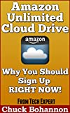 Amazon Unlimited Cloud Drive: Why You Should Sign Up Right Now!