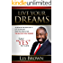 """Live Your Dreams: Say """"YES"""" To Life"""