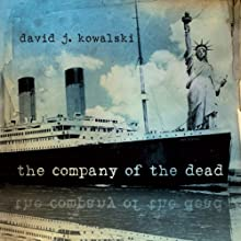 The Company of the Dead Audiobook by David Kowalski Narrated by Peter Marinker