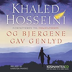 Og bjergene gav genlyd [And the Mountains Echoed]
