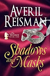 Shadows and Masks: (The Chessmen Series Book 1) (Volume 1)