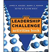 The Leadership Challenge: Activities Book