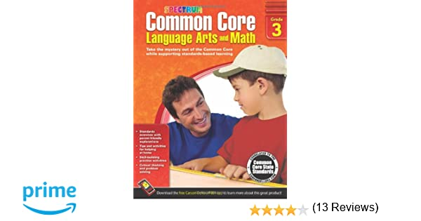 Common Core Language Arts and Math, Grade 3 (Spectrum): Spectrum ...