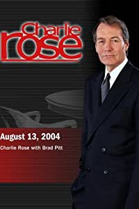 Charlie Rose (August 13, 2004)