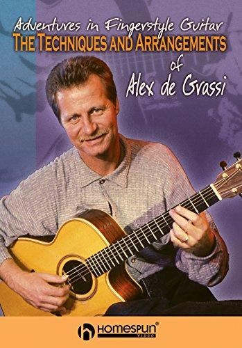 The Techniques and Arrangements of Alex de Grassi: Adventures in Fingerstyle Guitar [Instant Access]