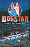 img - for DogStar (A Sirius Mystery) by Beverley Wood (2004-06-10) book / textbook / text book