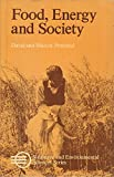 img - for Food, Energy and Society (Resource & Environmental Sciences series) book / textbook / text book