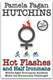 Hot Flashes And Half Ironmans (Women's Health and Triathlon)