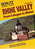 Rhine Valley: From Cologne to Mainz (Berlitz Travel Guide)
