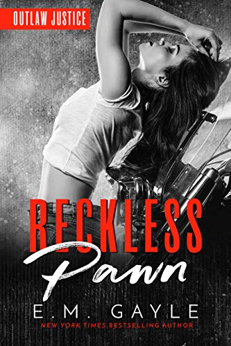 Reckless Pawn (Outlaw Justice Trilogy Book 2)