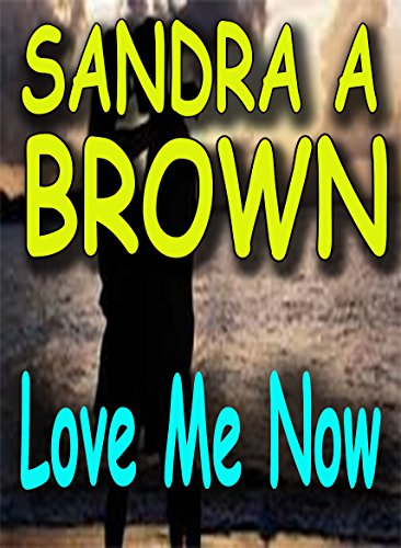 Download for free Love Me Now