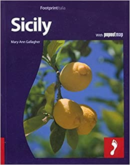 Book Sicily: Full color regional travel guide to Sicily (Footprint Italia Sicily) by Mary-Ann Gallagher (2009-08-18)