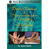 Deep Tissue Massage and Neuromuscular Therapy, The Extremities