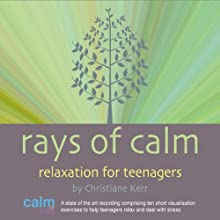 Rays of Calm Speech by Christiane Kerr Narrated by Christiane Kerr
