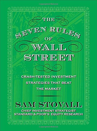 The Seven Rules of Wall Street: Crash-Tested Investment Strategies That Beat the (Arch Standard Wall)
