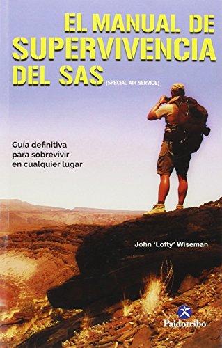 Descargar Libro El Manual De Supervivencia Del Sas John 'lofty' Wiseman