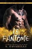 Le Fantôme: Un roman Gangs de Boston (French Edition)