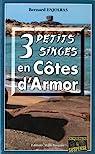 3 petits singes en Côtes d'Armor par Enjolras