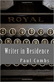 Writer in Residence: Volume 2 (The Last Word)