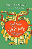 Small Things with Great Love, Margot Starbuck, 0830838171