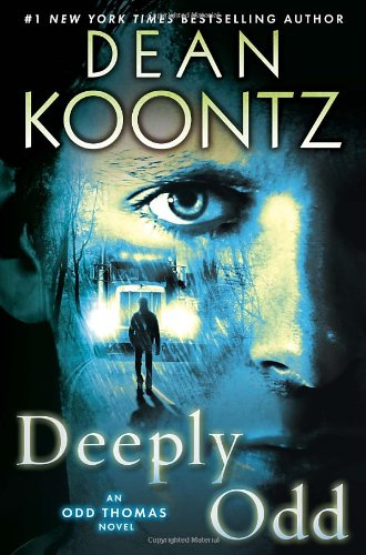 Deeply Odd - Book #6 of the Odd Thomas #0.5