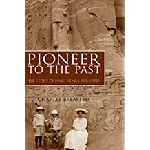 Pioneer to the Past (Abridged, Annotated)