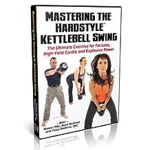 Mastering the Hardstyle Kettlebell Swing [DVD] Tracy Reifkind; Dragon Door Pu...