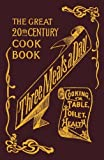 img - for Three Meals a Day: A Collection of Valuable and Reliable Recipes by Maud C. Cooke (2007-07-27) book / textbook / text book