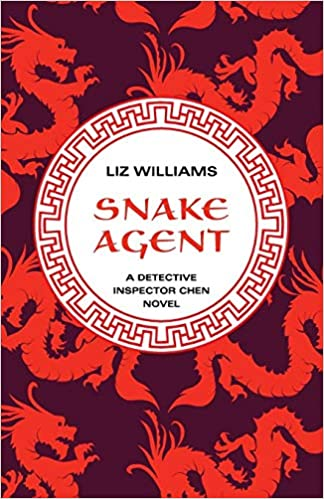 Snake Agent (The Detective Inspector Chen Novels Book 1)