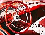 img - for Classic Cars Calendar 2017 book / textbook / text book