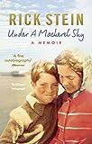 Under a Mackerel Sky, Rick Stein, 0091949912