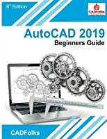 AutoCAD 2019 Beginners Guide Cover