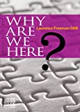 Why Are We Here, Laurence Freeman, 1934996319