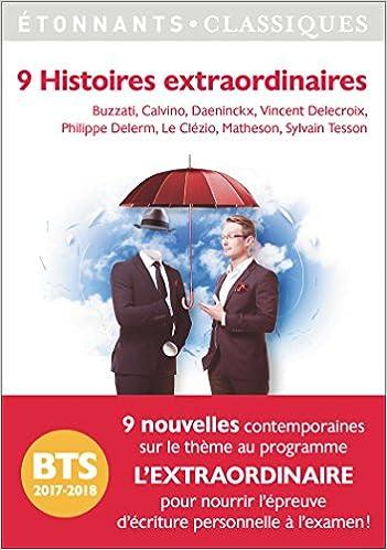 Télécharger en ligne 9 Histoires extraordinaires : Programme BTS 2017-2018 pdf, epub ebook
