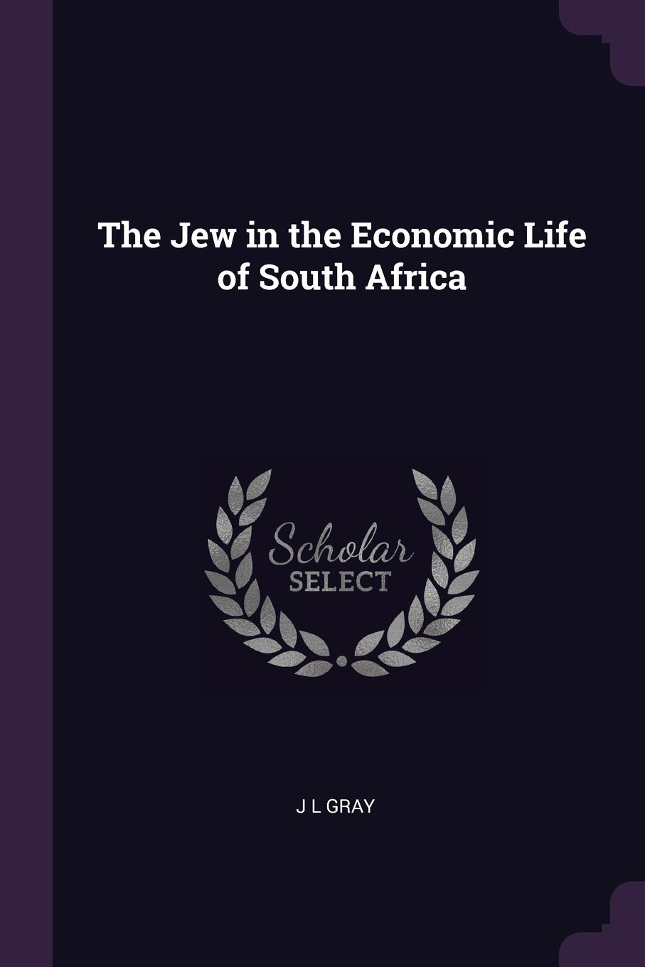 The Jew in the Economic Life of South Africa pdf