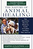 img - for The Nature of Animal Healing by Goldstein, Martin (2001) Paperback book / textbook / text book
