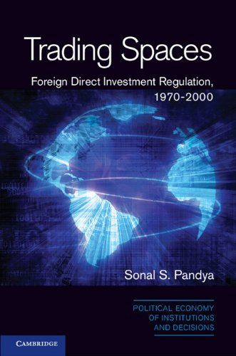 trading-spaces-foreign-direct-investment-regulation-1970-2000-political-economy-of-institutions-and-