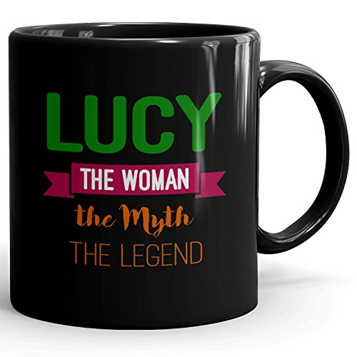 Lucy on cup - The Woman The Myth The Legend - Ceramic Cup for Coffee, Tea & Chocolate - 11oz Black Mug - Green