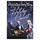 Peter, Paul and Mary-The Holiday Concert