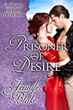 Front cover for the book Prisoner of Desire by Jennifer Blake