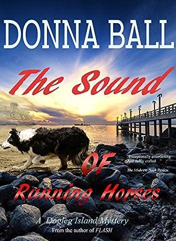 The Sound of Running Horses (Dogleg Island Mystery Book 2) - Treasure Ball