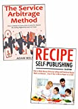eBook Self-Publishing & Online Service Freelancing: (Make Money on the Internet Bundle)