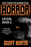 Horror: Cryers Book 2