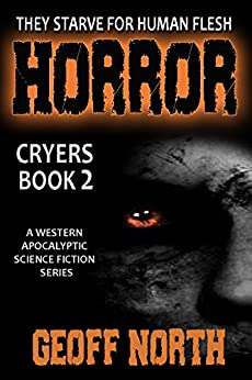 Horror: Cryers Book 2 by [North, Geoff]
