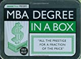 MBA Degree in a Box: All the Prestige for a Fraction of the Price (School in a Box)