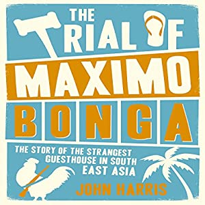 The Trial of Maximo Bonga Audiobook