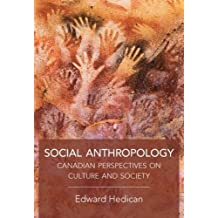 Social Anthropology: Canadian Perspectives on Culture and Society