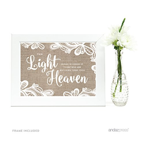 Framed Heaven (Andaz Press Wedding Framed Party Signs, Burlap Lace Printed Cardstock, 5x7-inch, This Light Burns to Honor Those Who are Watching Today from Heaven Memorial Candle Table Sign, 1-Pack, Includes Frame)